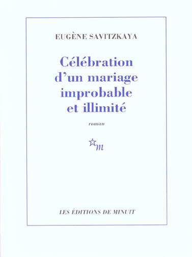 Celebration d un mariage improbable et illimite