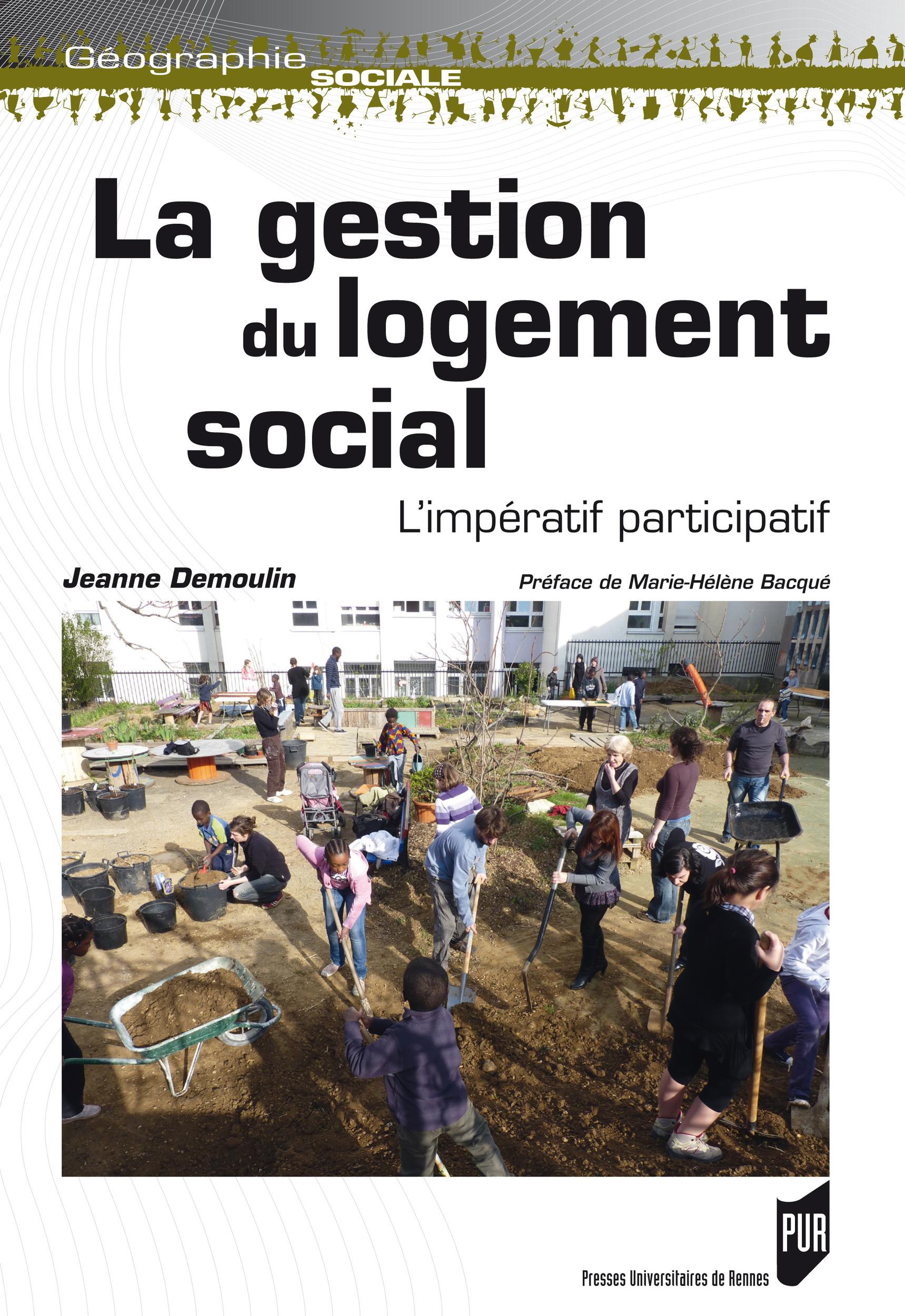 La gestion du logement social; l'impératif participatif