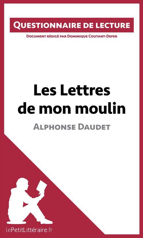 Les lettres de mon moulin d'Alphonse Daudet ; questionnaire de lecture