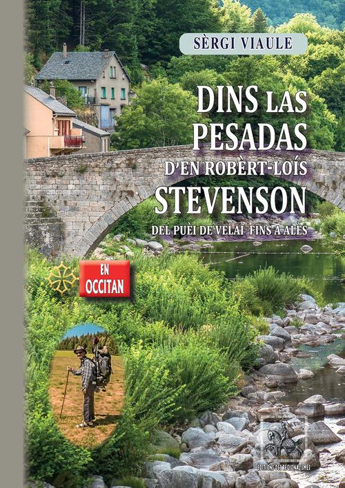 Dins las pesadas d'en Robèrt-Loís Stevenson del Puèi de Velai fins a Alès