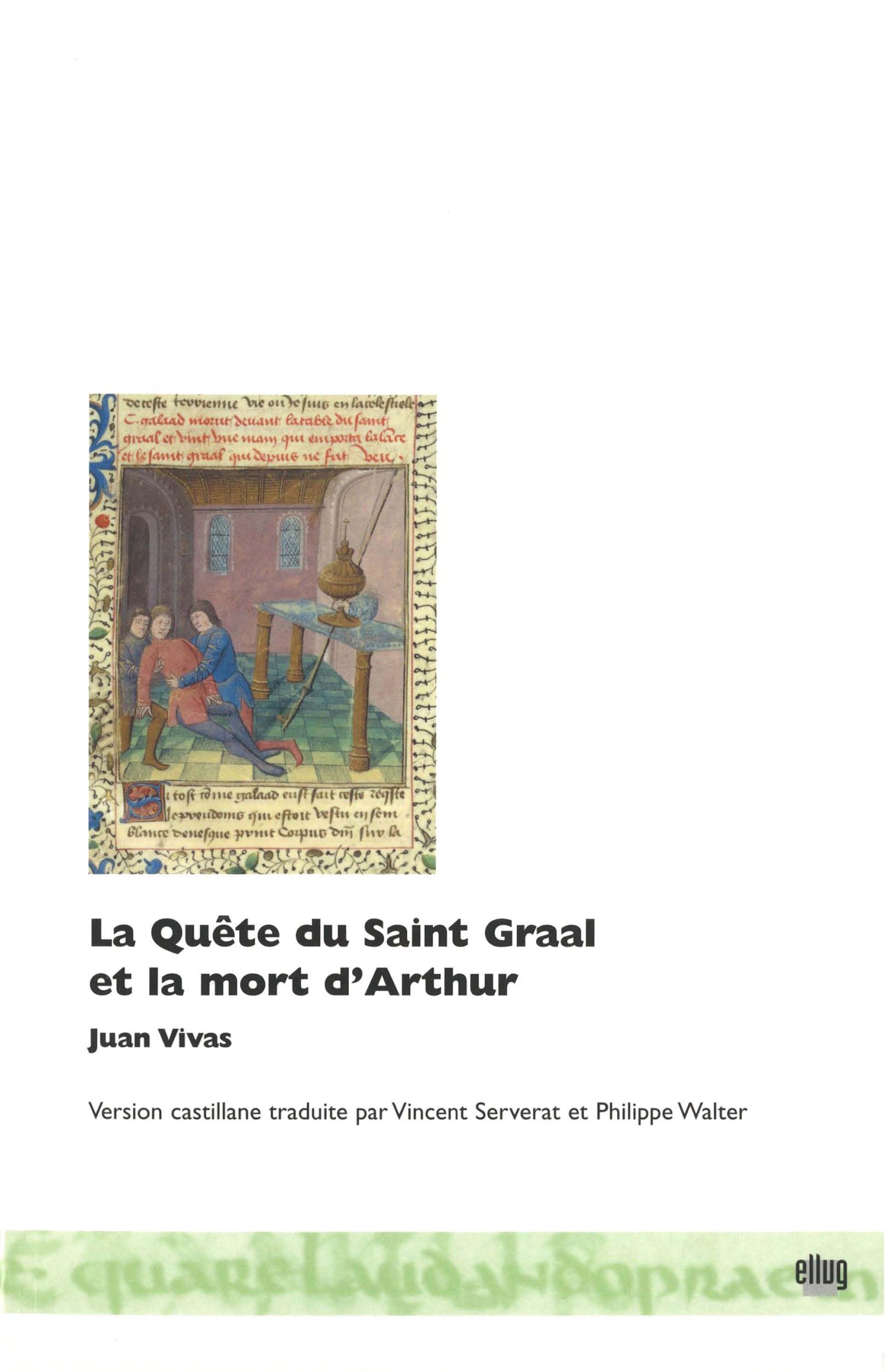 La quête du saint-graal et la mort d'arthur