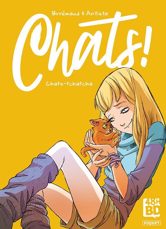 Chats ! t.1 : chats-tchatcha