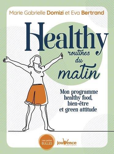 Healthy routines du matin