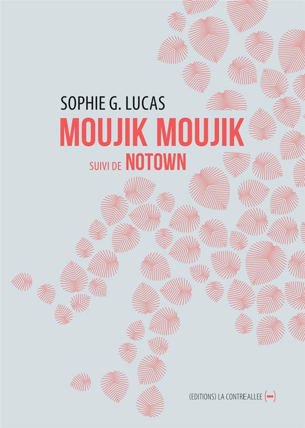 MOUJIK MOUJIK - SUIVI DE NOTOWN