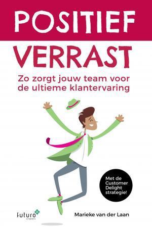 Positief verrast - Marieke van der Laan - ebook