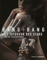 Vente Livre Numérique : Bang Bang : Ma vie, mes tatouages  - BANG BANG