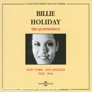 The Quintessence : New York - Los Angeles (1935-1944)