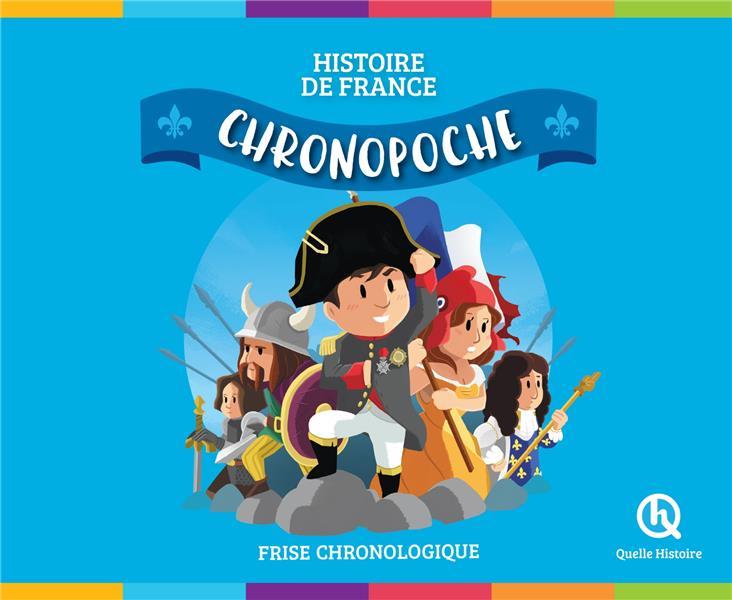 Chrono poche ; histoire de France ; frise chronologique