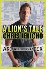 A Lion's Tale  - Chris Jericho