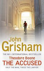 Vente Livre Numérique : Theodore Boone: The Accused  - Grisham John