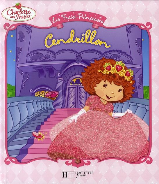 Fraisi-Princesse ; Cendrillon