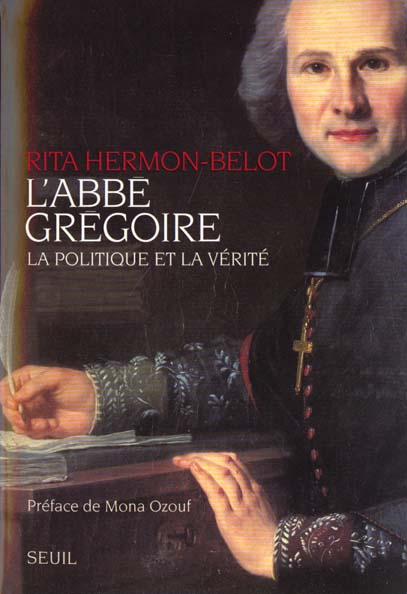 L'abbe gregoire. la politique et la verite