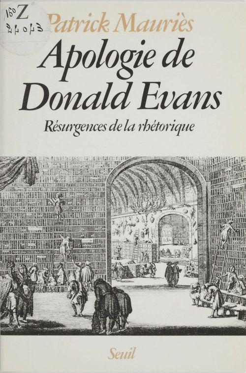 Apologie de donald evans. resurgences de la rhetorique