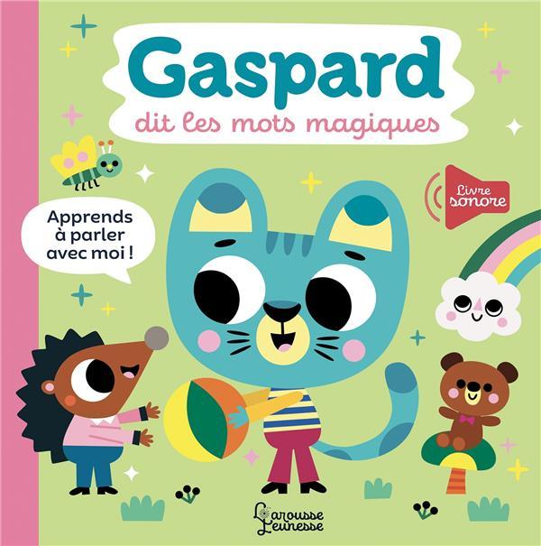 Gaspard dit les mots magiques