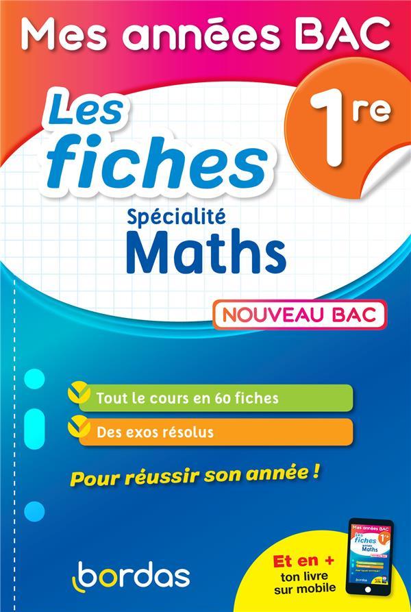 Les fiches spécialités mathématiques ; 1re (édition 2019)