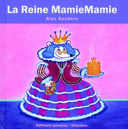 Les rois et les reines ; la reine MamieMamie