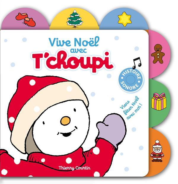 Vive Noel Avec T'Choupi