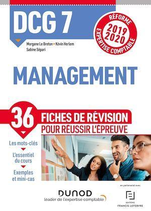 DCG 7 ; management ; 36 fiches de révision pour réussir l'épreuve (édition 2019/2020)