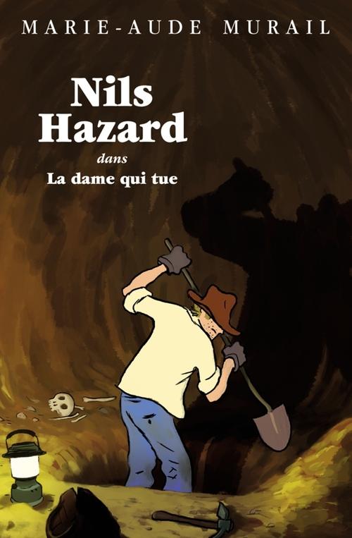 Nils Hazard chasseur d'énigmes ; Nils Hazard dans la dame qui tue