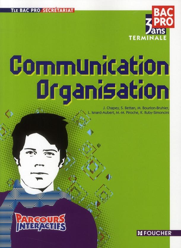 Parcours interactifs ; communication/organisation ; terminale bac pro secrétariat ; ouvrage (3e édition)