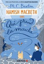 Hamish Macbeth T.1 ; qui prend la mouche