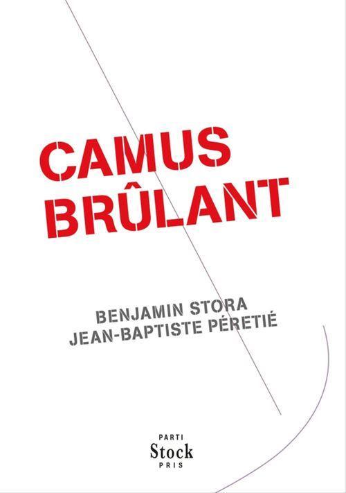 Vente Livre Numérique : Camus brûlant  - Jean-Baptiste PÉRETIÉ  - Benjamin Stora