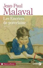 Vente EBooks : Les encriers de porcelaine  - Jean-Paul Malaval