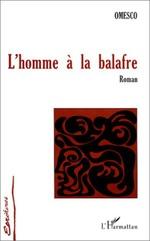 L'HOMME A LA BALAFRE  - Ion Omesco