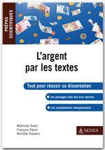 Vente EBooks : L'argent par les textes  - François Pépin  - Mathilde Sorel  - Michèle Navarro