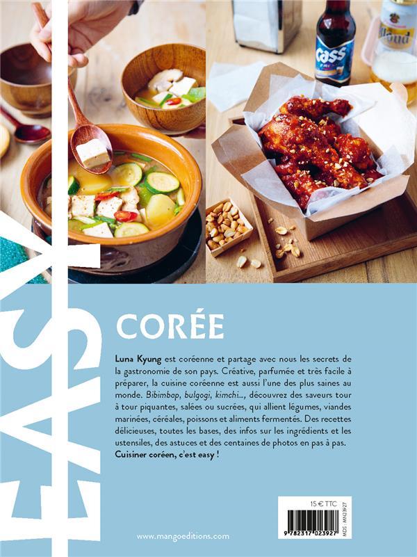 Easy Corée ; les meilleures recettes de mon pays tout en images