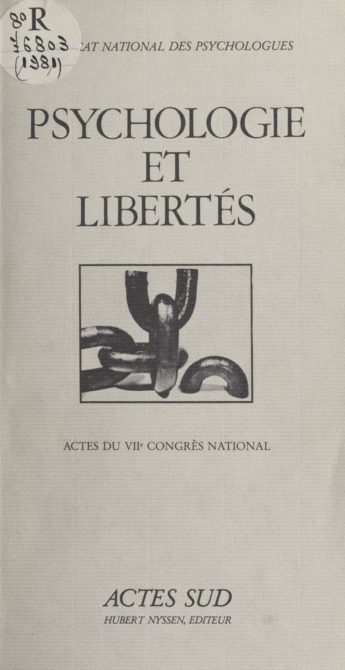 Psychologie et liberte - actes du viieme congres national