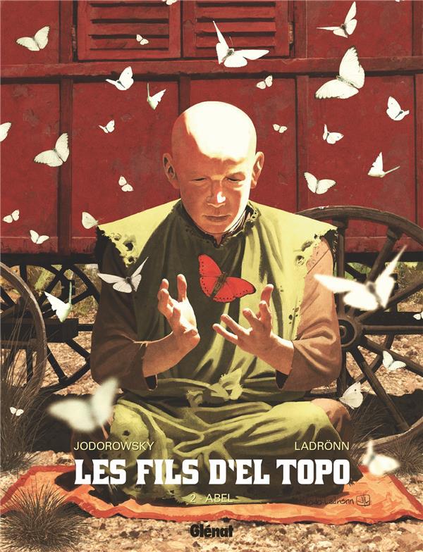 Les fils d'El Topo T.2 ; Abel