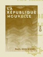 Vente EBooks : La République nouvelle  - Paul Deschanel