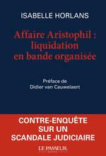 Affaire Aristophil, liquidation en bande organisée