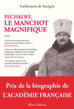 Pechkoff, le manchot magnifique  - Guillemette de SAIRIGNÉ