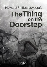 Vente EBooks : The Thing on the Doorstep  - Howard Phillips LOVECRAFT