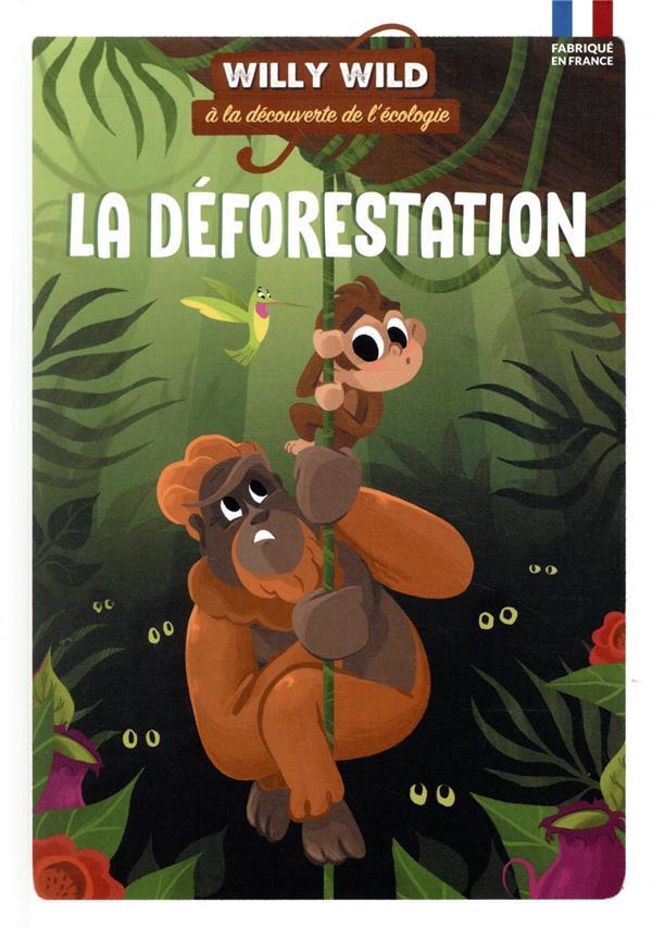WILLY WILD  -  LA DEFORESTATION