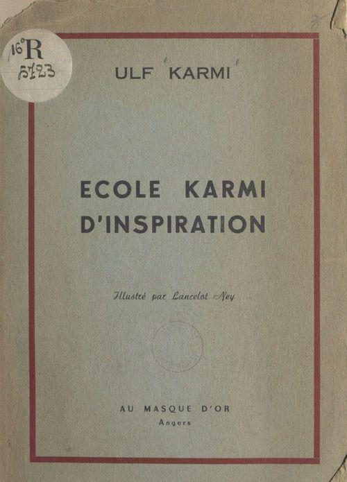 École Karmi d'inspiration
