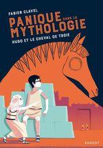 Vente EBooks : Panique dans la mythologie - Hugo et le cheval de Troie  - Fabien Clavel