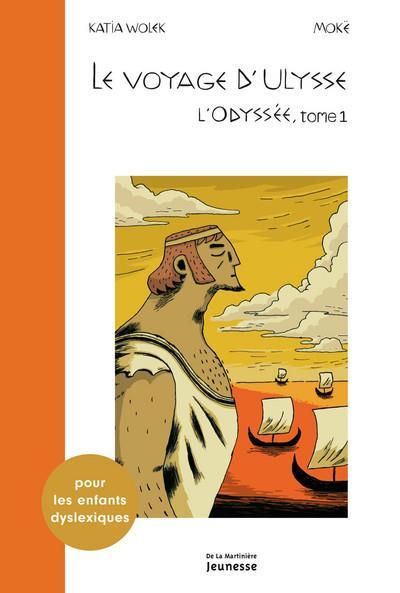 L'Odyssée t.1 ; le voyage d'Ulysse