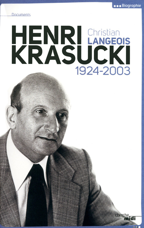 Henri Krasucki ; 1924-2003