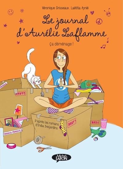le journal d'Aurélie Laflamme t.3 ; ça déménage