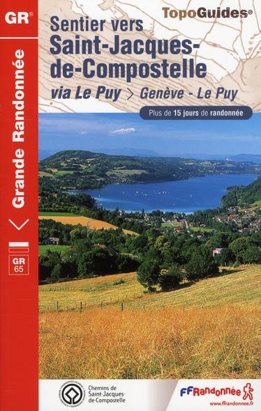 COLLECTIF - SAINT JACQUES GENEVE LE PUY 2010-74-73-38-42-43- GR650