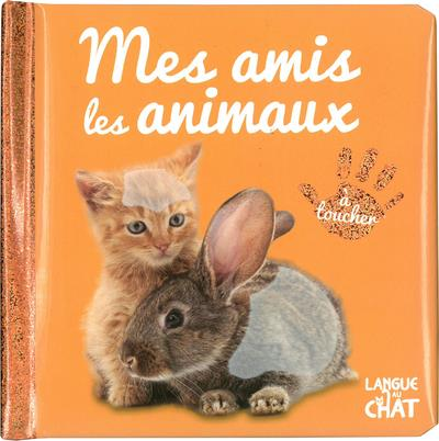 COLLECTIF - MES AMIS LES ANIMAUX