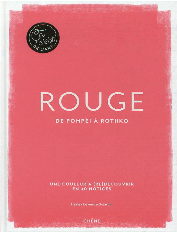 Rouge : de Pompéi à Rothko