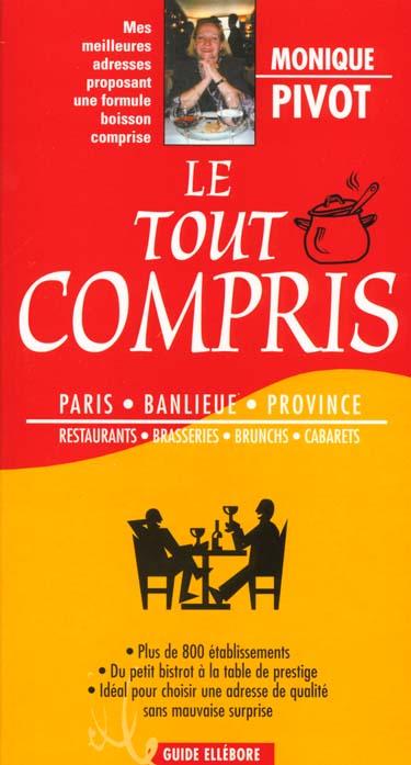 Le tout compris ; paris et les grandes villes de province