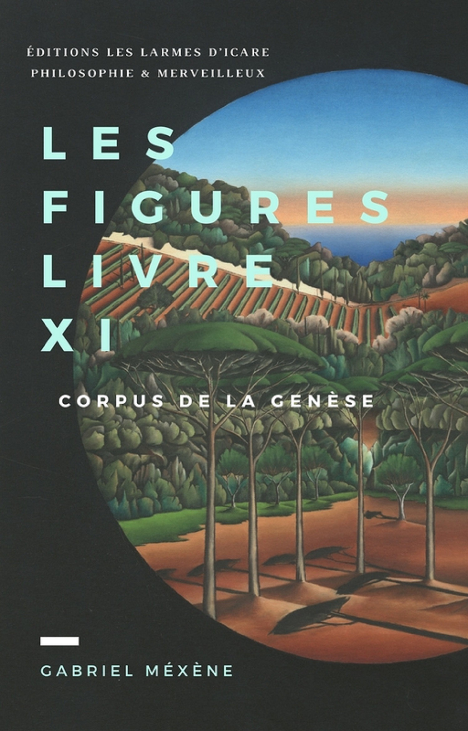 Les Figures ; corpus de la Genèse livre XI
