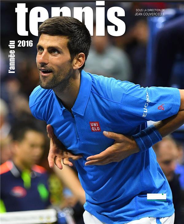 L'année du tennis 2016