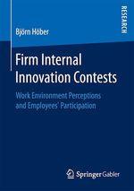 Firm Internal Innovation Contests  - Bjorn Hober