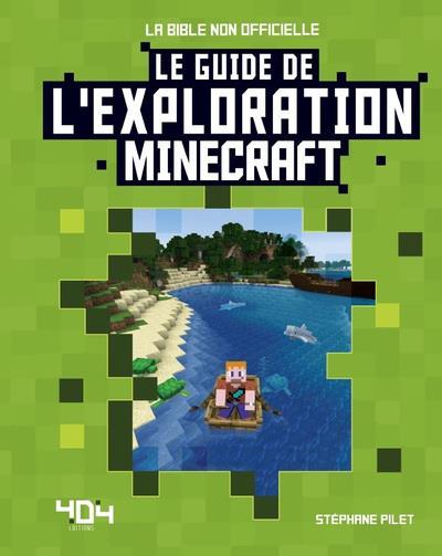 Minecraft ; le guide de l'exploration